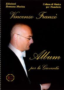 ALBUM PER LA GIOVENTÙ  - Vincenzo Franzé