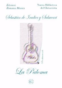 LA PALOMA - Sebastian de Iradier y Salaverri