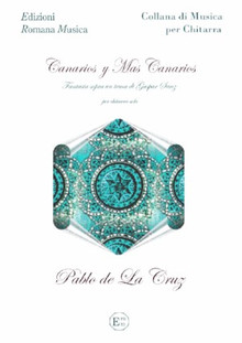 CANARIOS Y MAS CANARIOS - Pablo de La Cruz