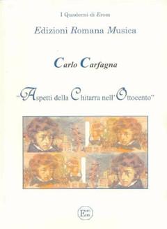 ASPETTI DELLA CHITARRA NELL'OTTOCENTO - Carlo Carfagna