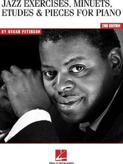 Oscar Peterson: Jazz Exercises, Minuets, Etudes And Pieces For Piano - 2nd Editi