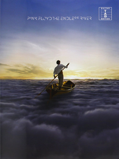 Pink Floyd: The Endless River (Guitar Tab)