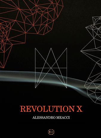 0256 REVOLUTION X Meacci A.