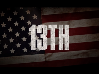 WELCOME HOME: WHAT '13TH' TEACHES US ABOUT AMERICA & THE PRESIDENTIAL ELECTION
