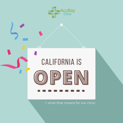 [AcuBlog] A message from our Owners as California slowly reopens: