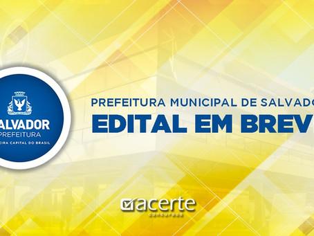 Concurso Prefeitura de Salvador: Governo anuncia edital nesta sexta-feira (25).