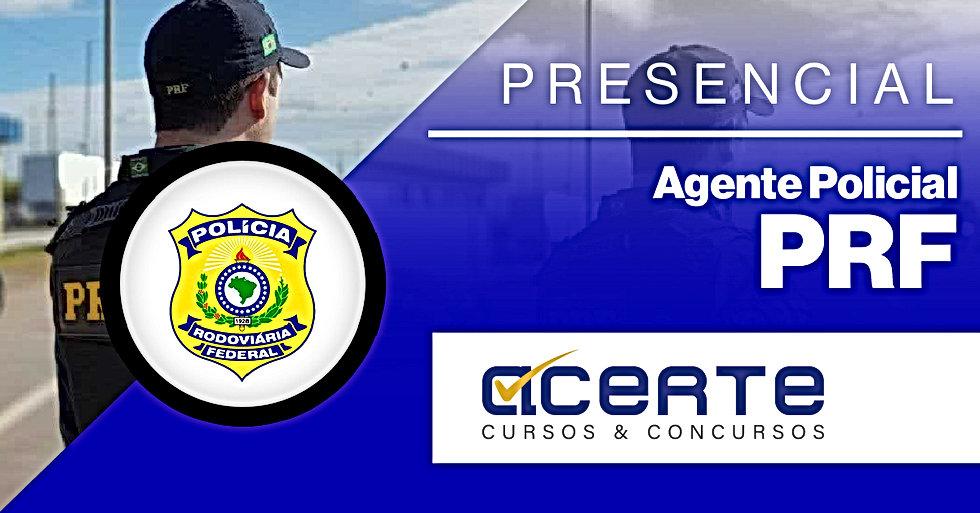 CAPA - PRF - Agente Policial - Presencia