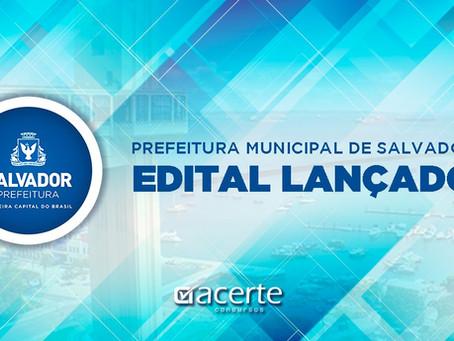 ATENÇÃO: Saiu o edital do concurso da PREFEITURA MUNICIPAL DE SALVADOR