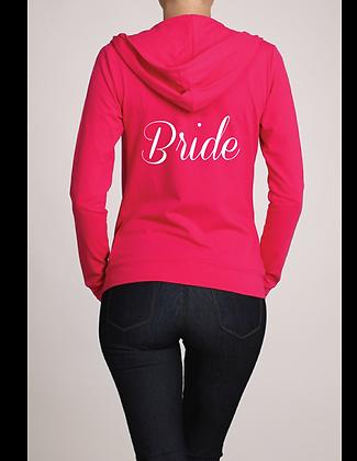 """""""Bride"""" Pink Zip-up Hoodie"""