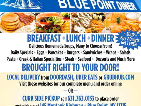 Blue Point Diner Has Curb Side Pickup or Delivery