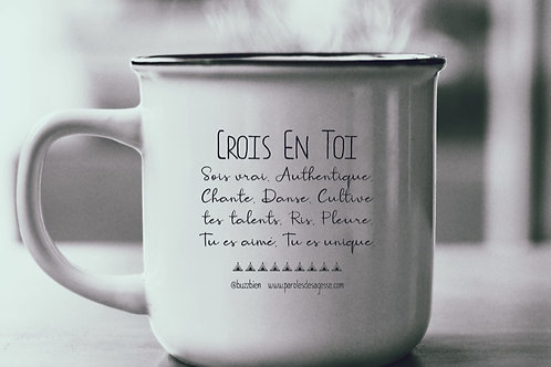 "Mug ""Crois en toi"""