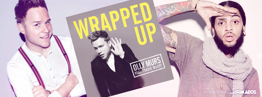 """PROMO EXCLU """"OLLY MURS - WRAPPED UP"""""""