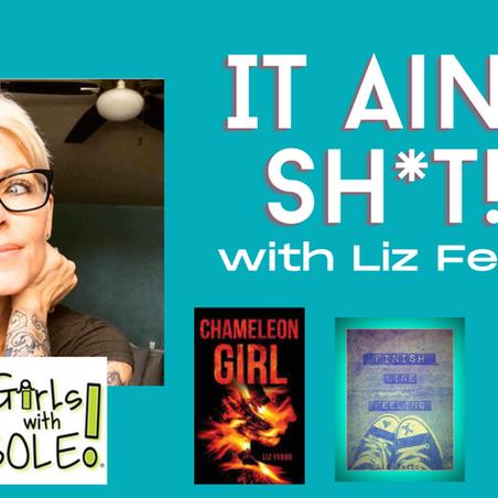 Liz Ferro: Founder of Girls With Sole