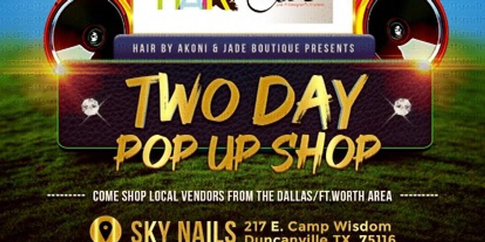 2 Day Pop Up Shop