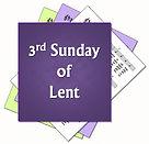 Lent 3 3rd-sunday-lent.png.jpg