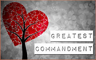 Greatest Commandment of Love.jpg