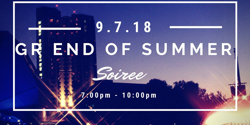 GR End of Summer Soiree