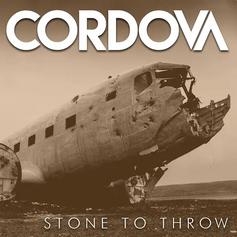 Cordova - Stone to Throw