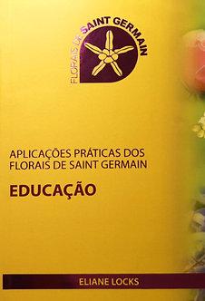 Livro Aplicações Práticas Florais Sant Germain: Educação