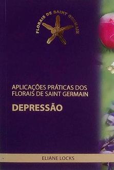 Livro Aplicações Práticas Florais de Saint Germain: Depressão