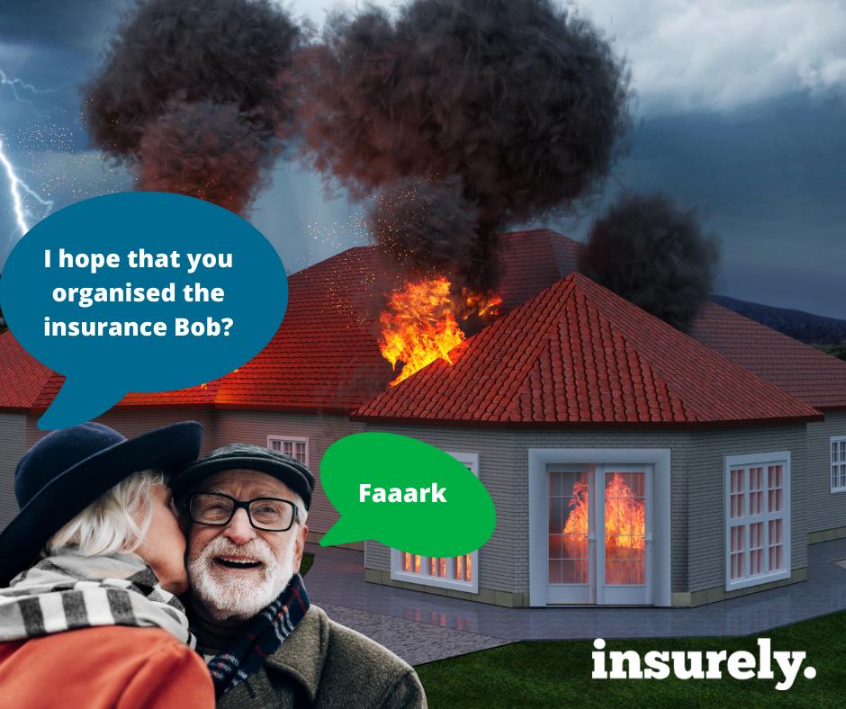 House Fire - Don't be a Bob Insurance Broker Auckland