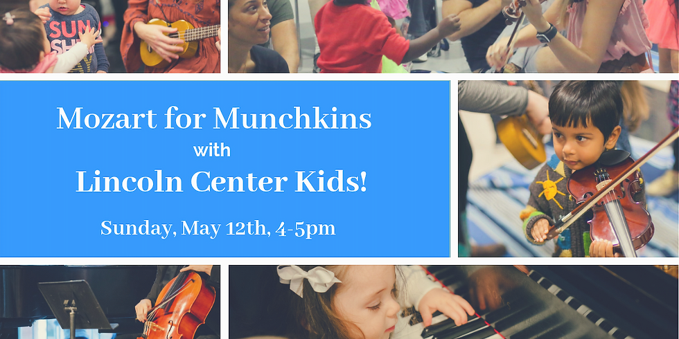 Lincoln Center Kids with Mozart for Munchkins!