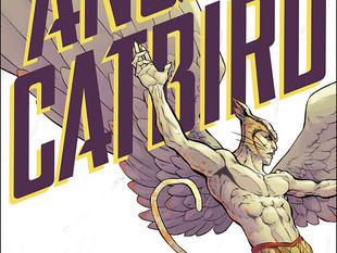 Angel Catbird by Margaret Atwood, Johnnie Christmas and Tamra Bonvillain