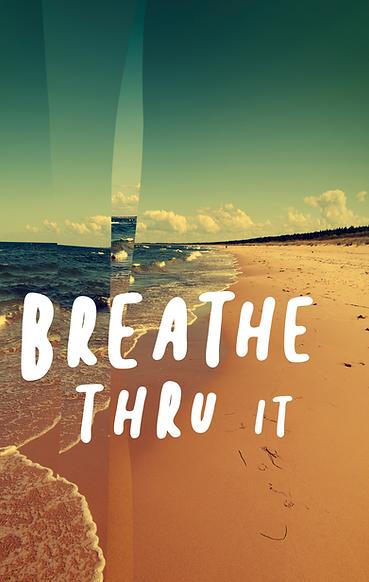 breathethruit.png