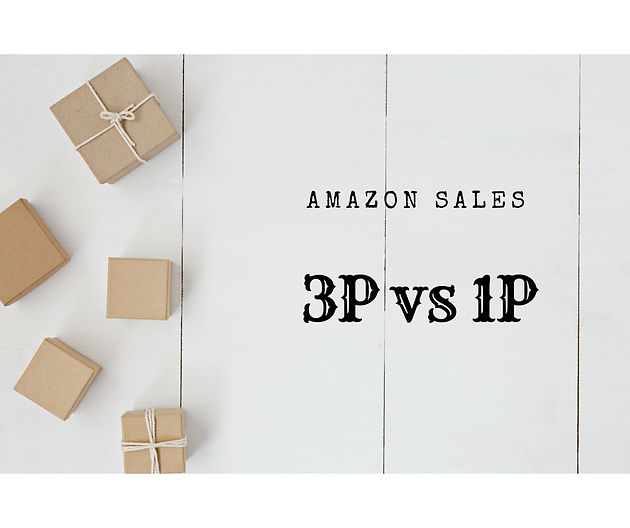 3P vs 1P: Seller Central vs Vendor Central- Amazon Sales