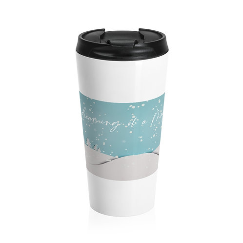 Dreaming Of A Magic Christmas Stainless Steel Travel Mug