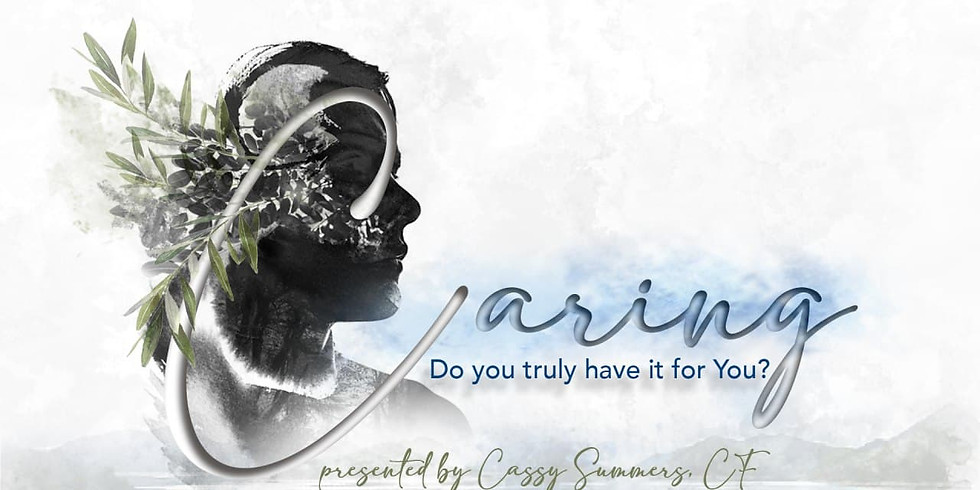 Caring: Do You Truly Have It For You?