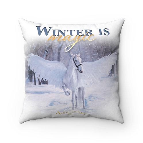 Winter Is Magic Spun Polyester Square Pillow