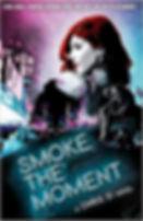 smoke the moment.jpg