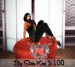 Big Sis Keep it 100