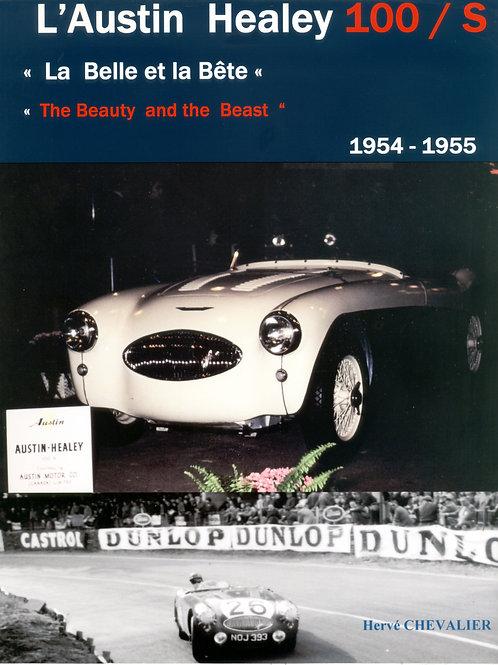 L'Austin Healey 100 S de 1954 à 1955