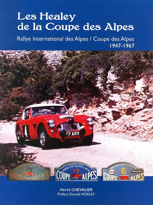 Les Healey dans les Alpes 1947 - 1967