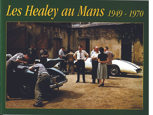 Les Healey au Mans 1949 - 1970