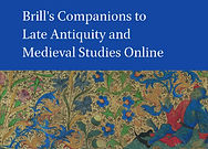 Brill's Companions to Late Antiquity and Medieval Studies Online