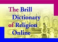 Brill Dictionary of Religion Online