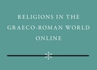 New from Brill: Religions in the Graeco-Roman World Online