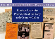 Russian Anarchist Periodicals of the Early 20th Century