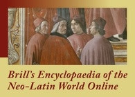 Now available: Brill's Encyclopedia of the Neo-Latin World Online