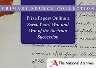 Prize Papers Online 2: Seven Years War and Austrian Succession War