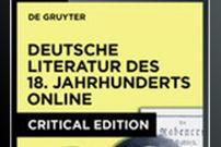 18th Century German Literature Online / Deutsche Literatur des 18. Jahrhunderts Online