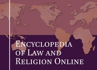 New from Brill: Encyclopedia of Law and Religion Online