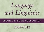 Language and Linguistics Special E-Book Collection, 2007-2012