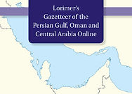 Gazetteer of the Persian Gulf, Oman and Central Arabia Online