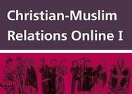 Christian-Muslim Relations Online I, 600–1500