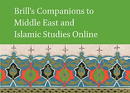 Brill's Companions to Middle East and Islamic Studies Online