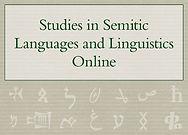 Studies in Semitic Languages and Linguistics Online